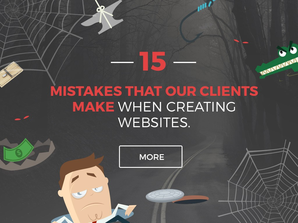 15 mistakes that our clients make when creating websites. How to avoid them and not throw money down the drain?