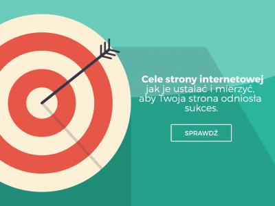 Cele strony internetowej – jak je ustalać i mierzyć, aby Twoja strona odniosła sukces.