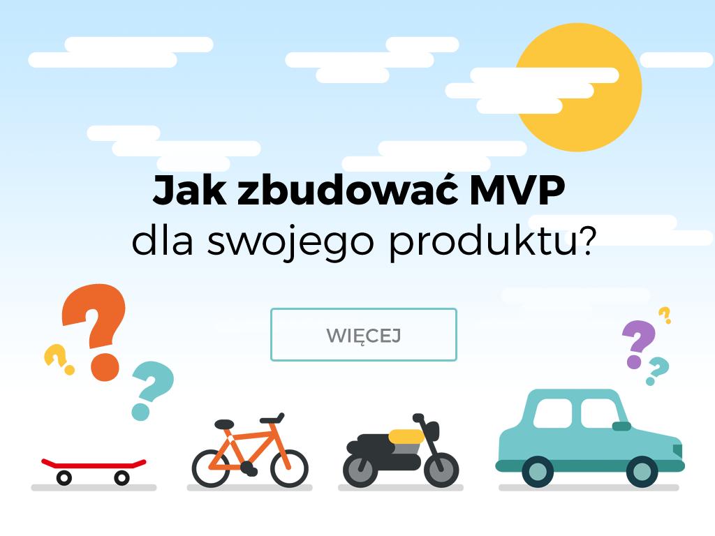 deskorolka, rower, motor jako kolejne etapy i wersje MVP samochodu