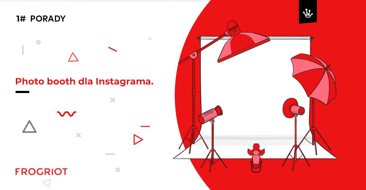 Fotobudka na Instagramie - beautytip